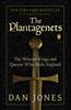 The Plantagenets - Dan Jones