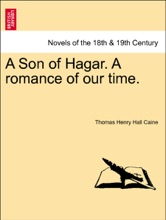 A Son Of Hagar. A Romance Of Our Time. VOL. III.