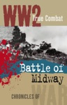 The Battle Of Midway True Combat