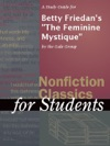 A Study Guide For Betty Friedans The Feminine Mystique