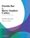 Florida Bar V Barry Stephen Caskey