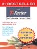 The T-Factor Fat Gram Counter