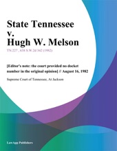 State Tennessee V. Hugh W. Melson