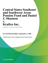 Central States Southeast And Southwest Areas Pension Fund And Daniel J. Shannon V. Kraftco Inc.