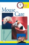 Quick  Easy Mouse Care