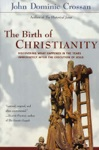 The Birth Of Christianity