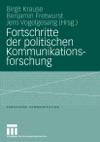 Fortschritte Der Politischen Kommunikationsforschung