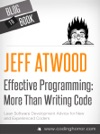 Effective Programming More Than Writing Code