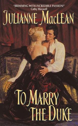 Julianne MacLean - To Marry the Duke