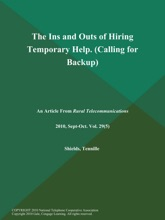 The Ins And Outs Of Hiring Temporary Help (Calling For Backup)