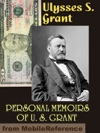 Personal Memoirs Of U S Grant Illustrated