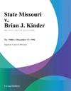 121796 State Missouri V Brian J Kinder