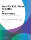 State Ex Rel Mont Sch Bds V Waltermire