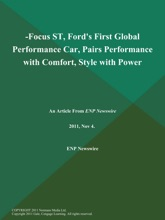-Focus ST, Ford's First Global Performance Car, Pairs Performance with Comfort, Style with Power