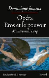 Download Opéra Eros et le pouvoir