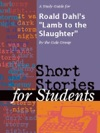 A Study Guide For Roald Dahls Lamb To The Slaughter