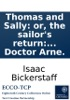 Thomas And Sally: Or, The Sailor's Return: A Musical Entertainment. As It Is Performed At The Theatre Royal In Covent-Garden. The Music Composed By Doctor Arne.