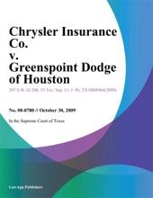 Chrysler Insurance Co. v. Greenspoint Dodge of Houston