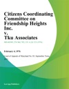 Citizens Coordinating Committee On Friendship Heights Inc V Tku Associates