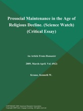 Prosocial Maintenance In The Age Of Religious Decline (Science Watch) (Critical Essay)