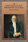 Teachings Of Presidents Of The Church Joseph F Smith