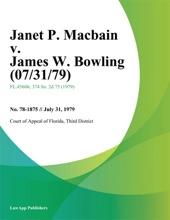 Janet P. Macbain V. James W. Bowling