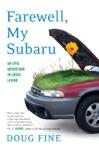 Farewell My Subaru