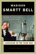 Lavoisier in the Year One: The Birth of a New Science in an Age of Revolution (Great Discoveries)