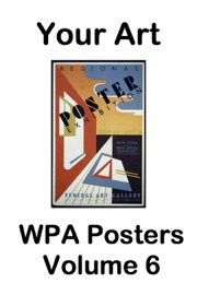 Your Art Wpa Posters Volume 6