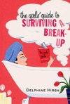 The Girls Guide To Surviving A Break-Up