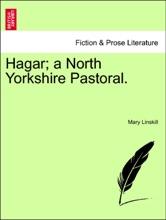 Hagar; A North Yorkshire Pastoral.