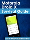 Motorola Droid X Survival Guide