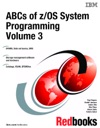 ABCs Of ZOS System Programming Volume 3