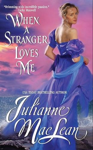Julianne MacLean - When a Stranger Loves Me