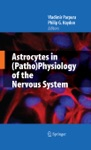 Astrocytes In PathoPhysiology Of The Nervous System