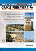 Project Planning & Control Using Primavera P6 Oracle Primavera P6 Version 8.1