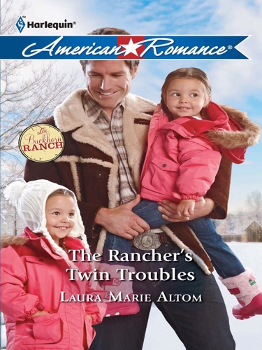 Laura Marie Altom - The Rancher's Twin Troubles