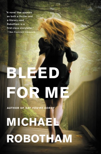Michael Robotham - Bleed for Me