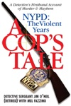 A Cops Tale--NYPD The Violent Years