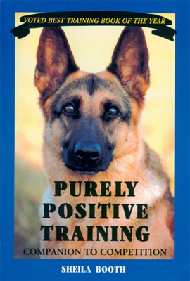 Purely Positive Training - Sheila Booth book