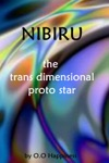 Nibiru The Trans Dimensional Proto Star