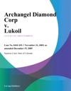 Archangel Diamond Corp V Lukoil