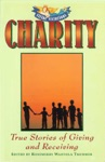 Charity True Stories Of Giving And Receiving
