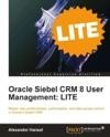 Oracle Siebel CRM 8 User Management LITE