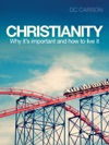 Christianity Why Its Important And How To Live It