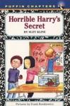 Horrible Harrys Secret