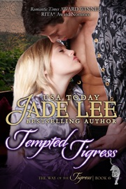 Tempted Tigress (The Way of The Tigress, Book 6) PDF Download