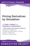 Pricing Derivatives By Simulation