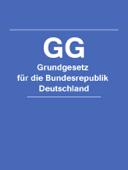 Grundgesetz fur die Bundesrepublik Deutschland - GG 2016