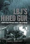 LBJs Hired Gun